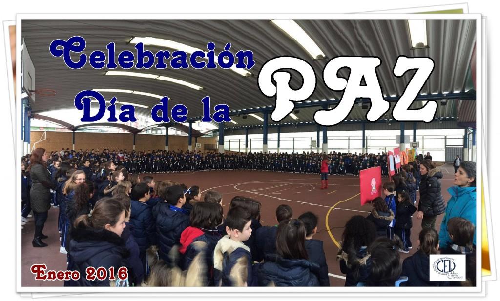 Celebración Día Escolar de la No Violencia y la PAZ