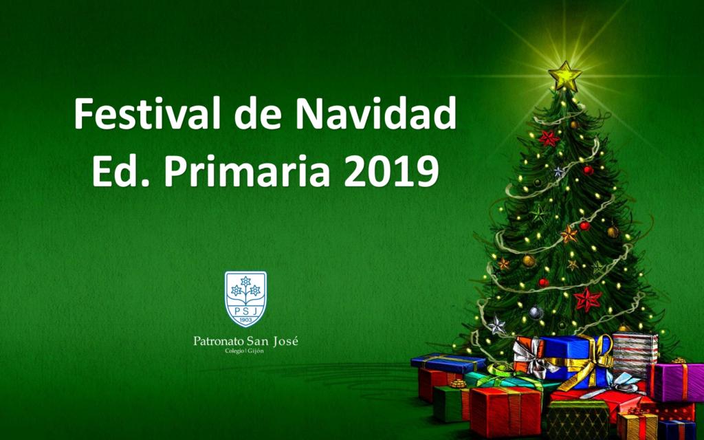 Festival de Navidad 2019 Ed. Primaria